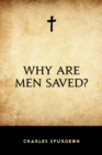 Why Are Men Saved? - eBook