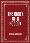 The Diary of a Nobody - eBook