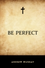 Be Perfect - eBook