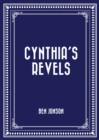 Cynthia's Revels - eBook