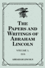 The Papers and Writings of Abraham Lincoln: Volume 3, 1858 - eBook