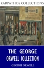 The George Orwell Collection - eBook