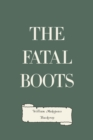 The Fatal Boots - eBook