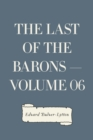 The Last of the Barons - Volume 06 - eBook
