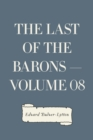 The Last of the Barons - Volume 08 - eBook