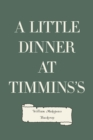 A Little Dinner at Timmins's - eBook