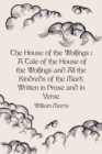 The House of the Wolfings : A Tale of the House of the Wolfings and All the Kindreds of the Mark Written in Prose and in Verse - eBook
