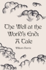 The Well at the World's End: A Tale - eBook