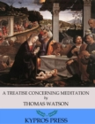 A Treatise Concerning Meditation - eBook
