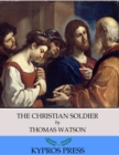 The Christian Soldier - eBook