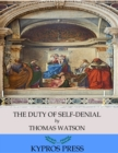 The Duty of Self-Denial - eBook