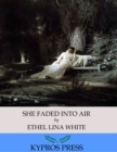 She Faded into Air - eBook