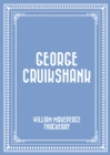 George Cruikshank - eBook