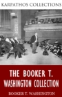 The Booker T. Washington Collection - eBook