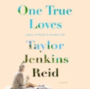One True Loves - eAudiobook