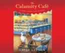 The Calamity Cafaˆs(R) - eAudiobook