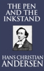The Pen and the Inkstand - eBook