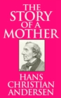 The Story of a Mother - eBook