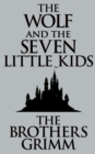 The Wolf and the Seven Little Kids - eBook