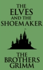 The Elves and the Shoemaker - eBook