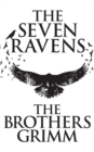The Seven Ravens - eBook