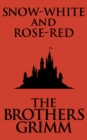 Snow-White and Rose-Red - eBook