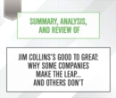 Summary, Analysis, and Review of Jim CollinssAeos Good to Great : Why Some Companies Make the Leap... and Others DonsAeot - eAudiobook