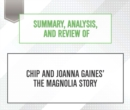 Summary, Analysis, and Review of Chip and Joanna Gaines' The Magnolia Story - eAudiobook