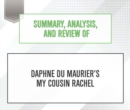 Summary, Analysis, and Review of Daphne du MauriersAeos My Cousin Rachel - eAudiobook
