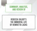 Summary, Analysis, and Review of Rebecca Skloot's The Immortal Life of Henrietta Lacks - eAudiobook