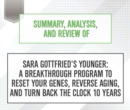 Summary, Analysis, and Review of Sara Gottfried's Younger : A Breakthrough Program to Reset Your Genes, Reverse Aging, and Turn Back the Clock 10 Years - eAudiobook