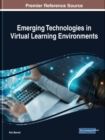 Emerging Technologies in Virtual Learning Environments - Book
