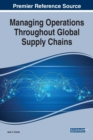 Managing Operations Throughout Global Supply Chains - Book