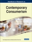 Handbook of Research on Contemporary Consumerism - Book