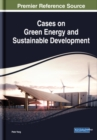 Cases on Green Energy and Sustainable Development - Book