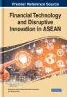 Financial Technology and Disruptive Innovation in ASEAN - Book