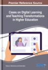 Cases on Digital Learning and Teaching Transformations in Higher Education - Book