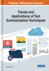 Trends and Applications of Text Summarization Techniques - Book