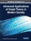 Handbook of Research on Advanced Applications of Graph Theory in Modern Society - Book