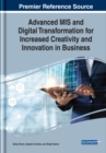Advanced MIS and Digital Transformation for Increased Creativity and Innovation in Business - Book