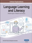 Language Learning and Literacy : Breakthroughs in Research and Practice - Book