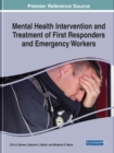 Mental Health Intervention and Treatment of First Responders and Emergency Workers - Book