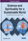 Science and Spirituality for a Sustainable World - Book