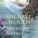 Mending Fences - eAudiobook