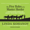 The Five Roles of a Master Herder : A Revolutionary Model for Socially Intelligent Leadership - eAudiobook