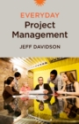 Everyday Project Management - Book