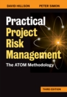 Practical Project Risk Management, Third Edition : The ATOM Methodology - eBook
