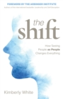 Shift : How Seeing People as People Changes Everything - Book