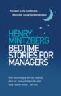 Bedtime Stories for Managers : Farewell to Lofty Leadership. . . Welcome Engaging Management - Book