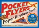 Pocket Flyers Paper Airplane Book - Book